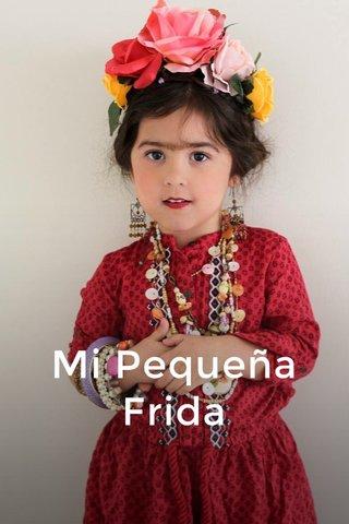 Mi Pequeña Frida