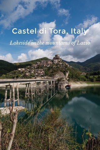 Castel di Tora, Italy Lakeside in the mountains of Lazio
