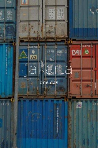 jakarta one day