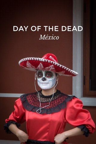 DAY OF THE DEAD México