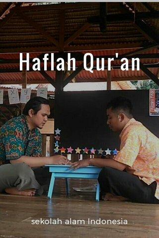 Haflah Qur'an sekolah alam Indonesia