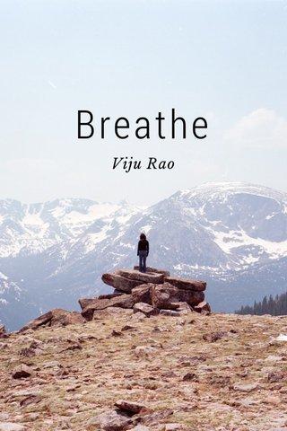 Breathe Viju Rao