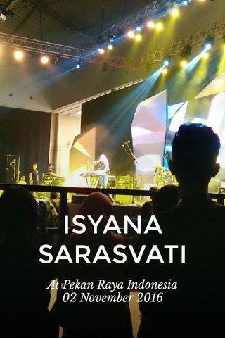 ISYANA SARASVATI At Pekan Raya Indonesia 02 November 2016