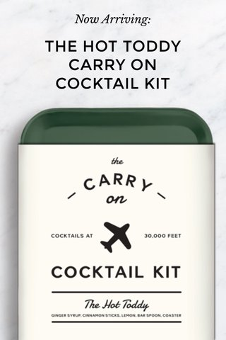 THE HOT TODDY CARRY ON COCKTAIL KIT Now Arriving: