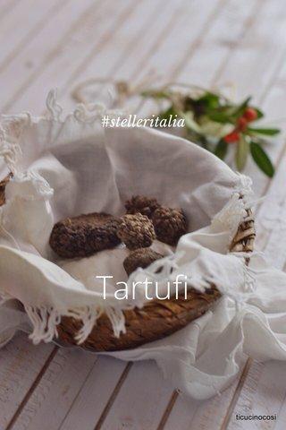 Tartufi #stelleritalia