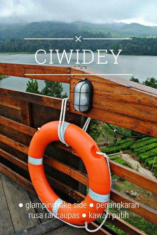 CIWIDEY ● glamping lake side ● penangkaran rusa rancaupas ● kawah putih