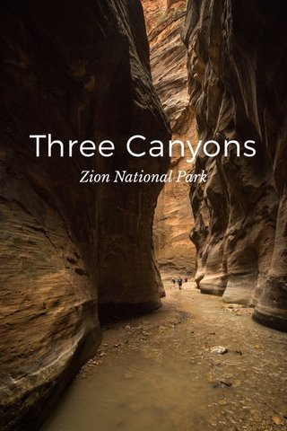 Three Canyons Zion National Park