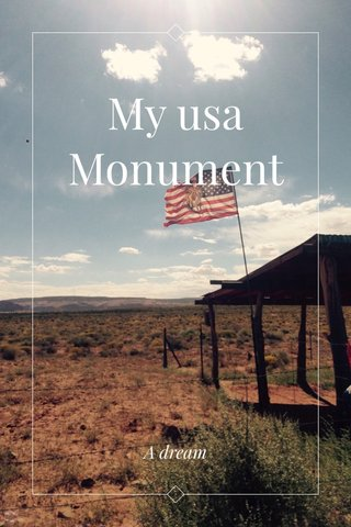 My usa Monument Valley A dream