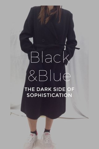 Black &Blue THE DARK SIDE OF SOPHISTICATION