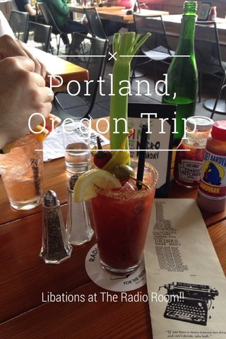 Portland, Oregon Trip Libations at The Radio Room!!