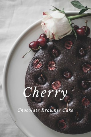Cherry Chocolate Brownie Cake