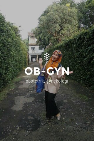 OB-GYN obstetrik, gynekologi