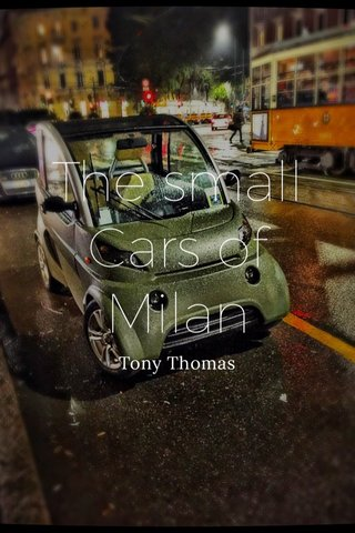 The small Cars of Milan Tony Thomas