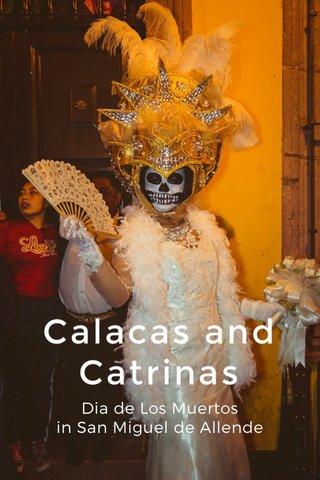 Calacas and Catrinas Dia de Los Muertos in San Miguel de Allende