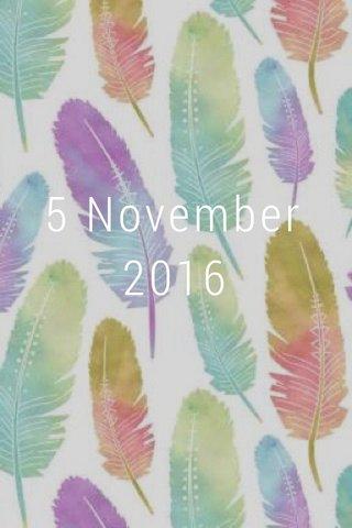 5 November 2016