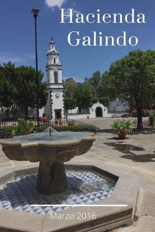 Hacienda Galindo Marzo 2016