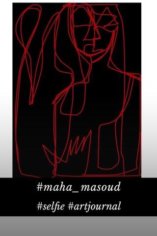 #maha_masoud #selfie #artjournal