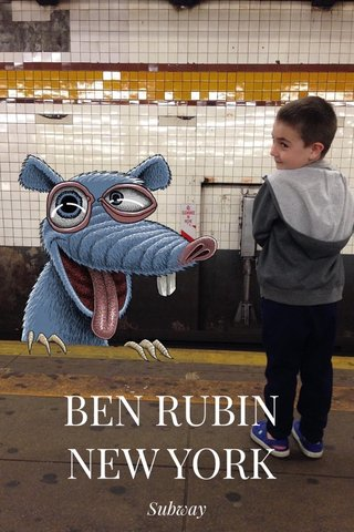 BEN RUBIN NEW YORK Subway