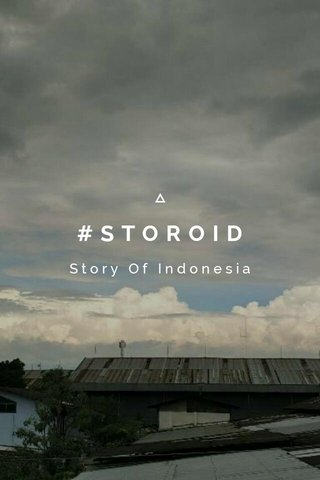 #STOROID Story Of Indonesia