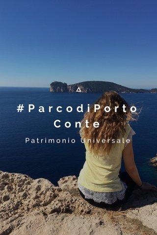 #ParcodiPortoConte Patrimonio Universale