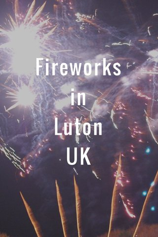Fireworks in Luton UK