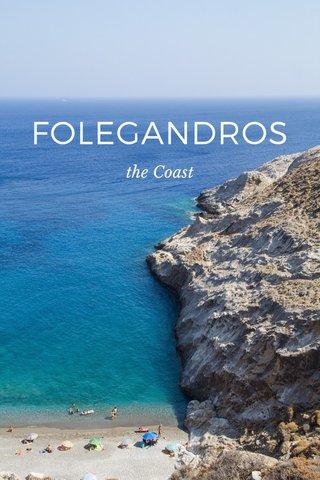 FOLEGANDROS the Coast