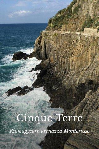 Cinque Terre Riomaggiore Vernazza Monterosso