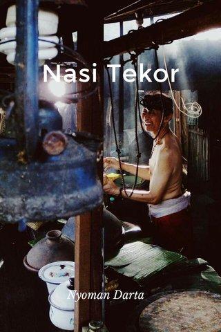 Nasi Tekor Nyoman Darta