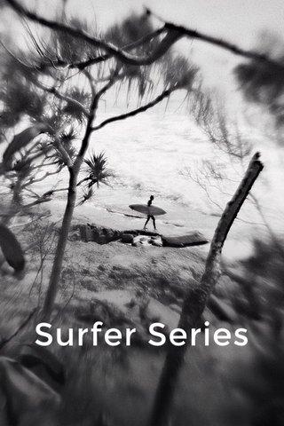 Surfer Series