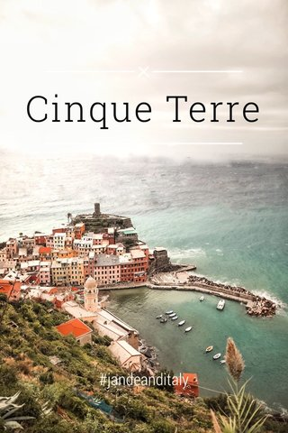 Cinque Terre #jandeanditaly