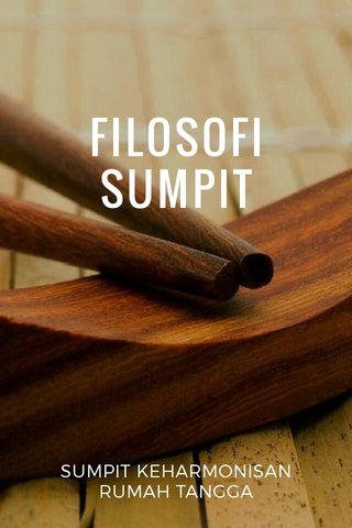 FILOSOFI SUMPIT SUMPIT KEHARMONISAN RUMAH TANGGA