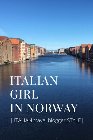 ITALIAN GIRL IN NORWAY | ITALIAN travel blogger STYLE|