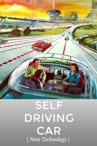 SELF DRIVING CAR | New Technology |