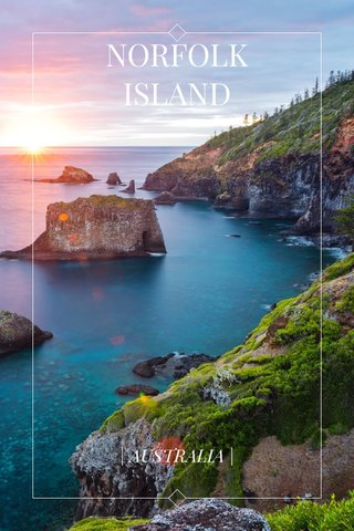 NORFOLK ISLAND | AUSTRALIA |