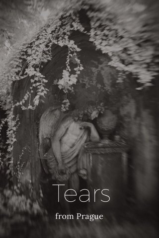 Tears from Prague