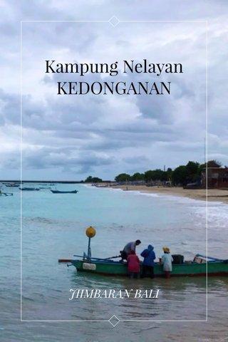Kampung Nelayan KEDONGANAN JIIMBARAN BALI
