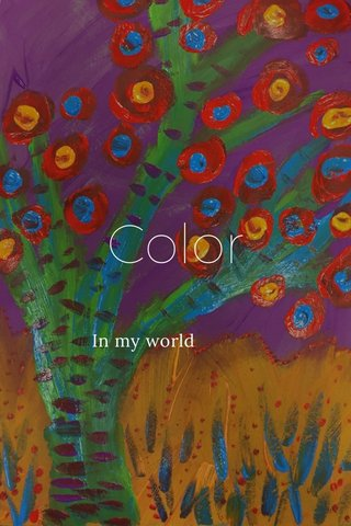 Color In my world