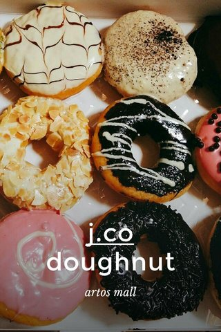 j.co doughnut artos mall
