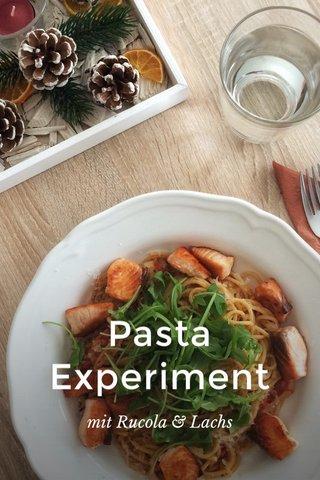 Pasta Experiment mit Rucola & Lachs