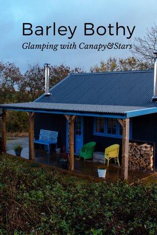 Barley Bothy Glamping with Canapy&Stars
