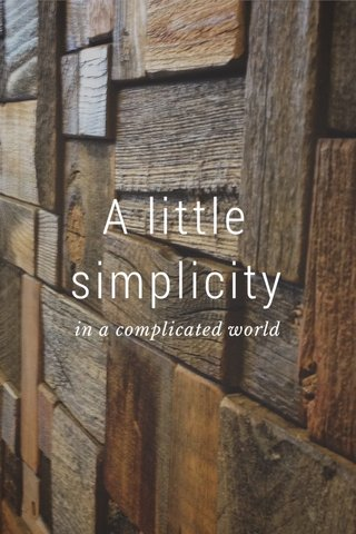 A little simplicity in a complicated world