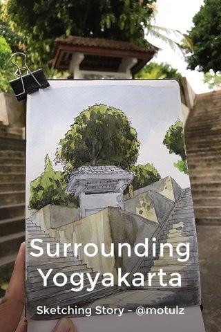 Surrounding Yogyakarta Sketching Story - @motulz