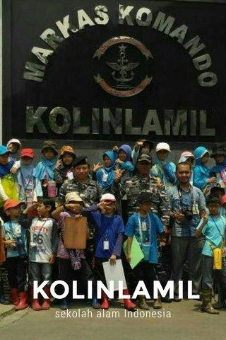 KOLINLAMIL sekolah alam Indonesia
