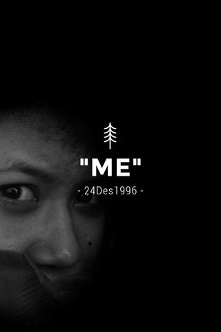 """""""ME"""" - 24Des1996 -"""
