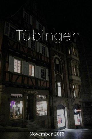 Tübingen November 2016