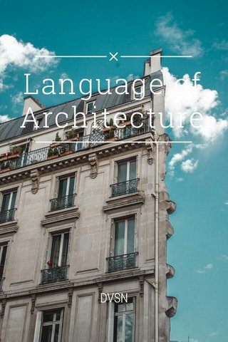 Language of Architecture DVSN
