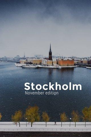 Stockholm November edition