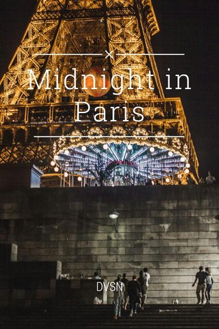 Midnight in Paris DVSN