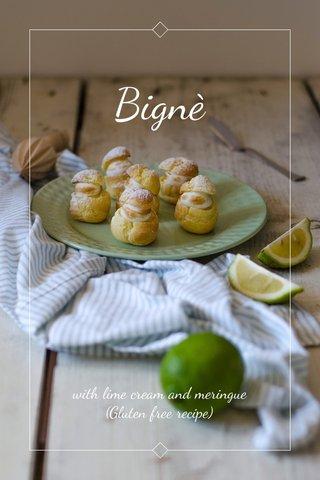 Bignè with lime cream and meringue (Gluten free recipe)