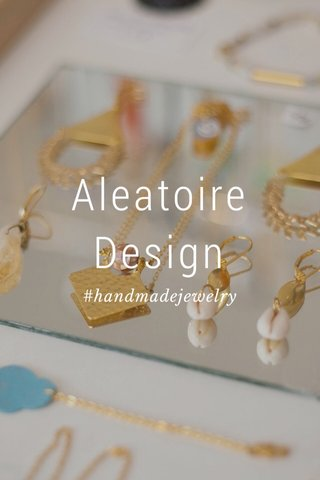 Aleatoire Design #handmadejewelry